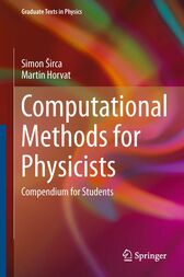 Computational Methods for Physicists by Simon Sirca