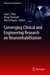 Converging Clinical and Engineering Research on Neurorehabilitation by José L Pons