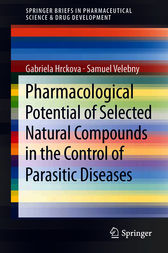 Pharmacological Potential of Selected Natural Compounds in the Control of Parasitic Diseases