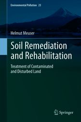 Soil Remediation and Rehabilitation by Helmut Meuser