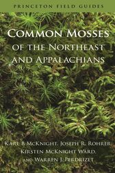 Common Mosses of the Northeast and Appalachians by Karl B McKnight