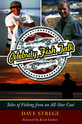 Celebrity Fish Talk by Dave Strege