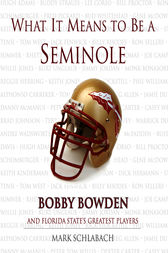 What It Means to Be a Seminole by Mark Schlabach