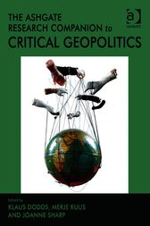 The Ashgate Research Companion to Critical Geopolitics by Merje Kuus