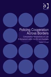 Policing Cooperation Across Borders by Saskia Hufnagel