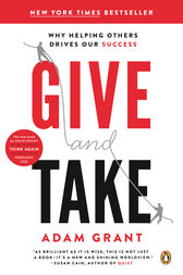 Give and Take by Adam M Grant