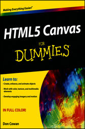 HTML5 Canvas For Dummies by Don Cowan