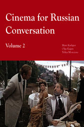 Cinema for Russian Conversation, Volume 2 by Olga Kagan