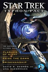Star Trek: Typhon Pact: The Khitomer Accords Saga by David R. George III