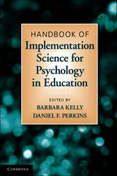Handbook of Implementation Science for Psychology in Education by Barbara Kelly