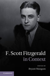 F. Scott Fitzgerald in Context by Bryant Mangum