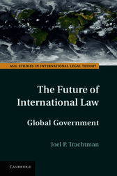 The Future of International Law by Joel P. Trachtman