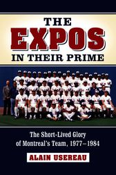 The Expos in Their Prime by Alain Usereau