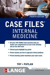 Case Files Internal Medicine, Fourth Edition by Eugene Toy