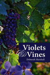 Violets & Vines by Deborah Marshall