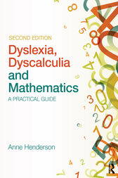 Maths for the Dyslexic Learner by Anne Henderson