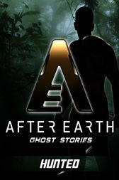 Hunted - After Earth: Ghost Stories (Short Story) by Peter David