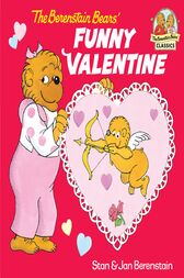 The Berenstain Bears' Funny Valentine by Stan Berenstain