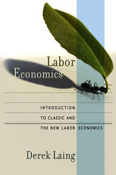 Labor Economics by Derek Laing