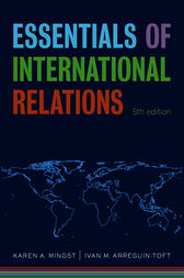 Essentials of International Relations by Karen A. Mingst