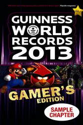 Guinness World Records 2013 Gamer's Edition - Sample Chapter
