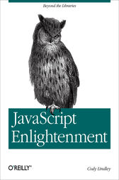 JavaScript Enlightenment by Cody Lindley