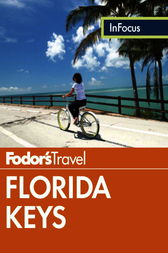 Fodor's In Focus Florida Keys by Fodor's