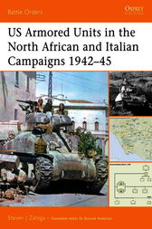 US Armored Units in the North African and Italian Campaigns 1942-45 by Steven Zaloga