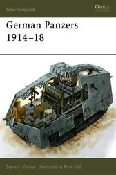 German Panzers 1914-18 by Steven Zaloga