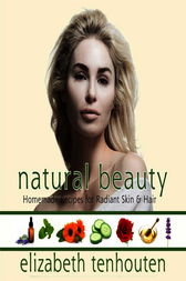 Natural Beauty by Elizabeth Tenhouten