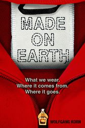 Made on Earth by Wolfgang Korn
