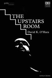 The Upstairs Room by David K. O'Hara