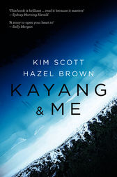 Kayang & Me by Kim Scott