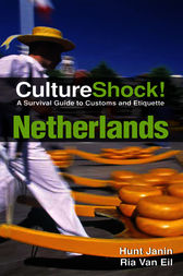 CultureShock! Netherlands by Hunt Janin