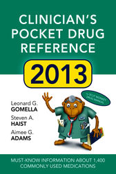 Clinicians Pocket Drug Reference 2013 by Leonard G. Gomella