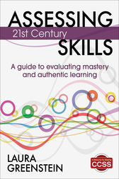 Assessing 21st Century Skills by Laura M. Greenstein