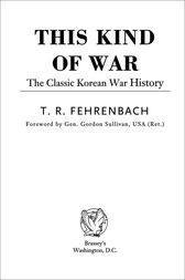 This Kind of War by T. R. Fehrenbach