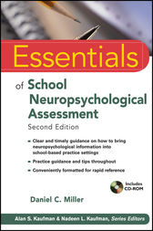 Essentials of School Neuropsychological Assessment by Daniel C. Miller