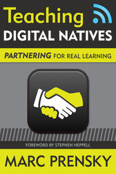 Teaching Digital Natives by Marc R. Prensky
