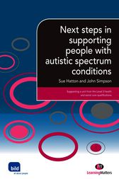 Next steps in supporting people with autistic spectrum condition by Sue Hatton