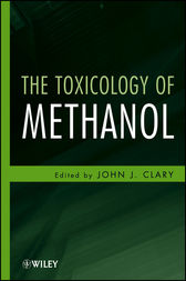 The Toxicology of Methanol by John J. Clary