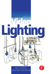 Basics of Video Lighting by Des Lyver