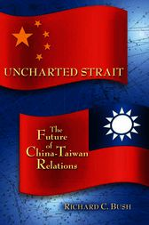 Uncharted Strait by Richard C. Bush