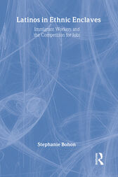 Latinos in Ethnic Enclaves by Stephanie Bohon