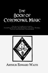 Book Ceremonial Magic by Waite