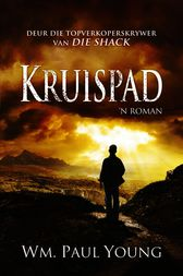 Kruispad by William Paul Young