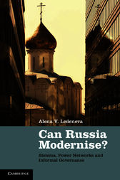 Can Russia Modernise? by Alena V. Ledeneva