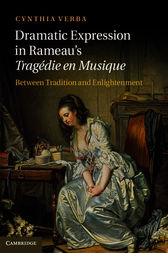 Dramatic Expression in Rameau's Tragédie en Musique by Cynthia Verba