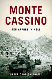 Monte Cassino by Peter Caddick-Adams
