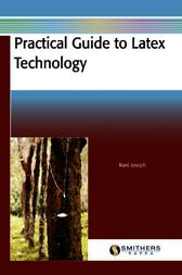Practical Guide to Latex Technology by Rani Joseph